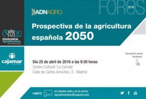 180425-prospectivas-de-la-agricultura-espanola-2050-1520930050